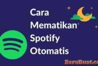 Cara Mematikan Spotify Otomatis