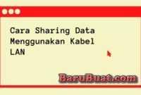Cara Sharing Data Menggunakan Kabel LAN